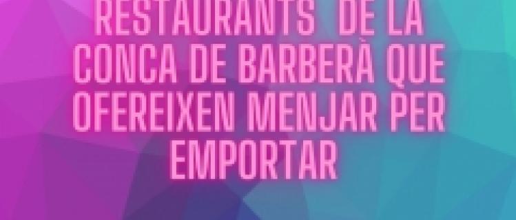 Restaurants de la Conca que ofereixen menjars per emportar