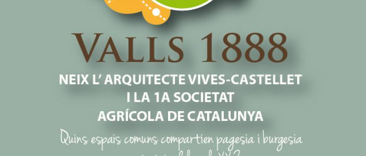 VALLS 1888, Neix la 1a Societat Agrícola de Catalunya